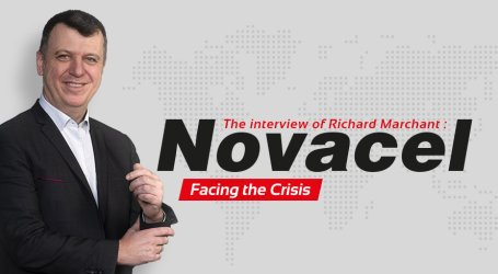 Novacel facing the Crisis: Read the Interview of Richard Marchant, our CEO!